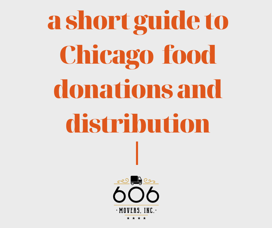 A short guide to Chicago food donations and distribution - 606 Movers, Inc.