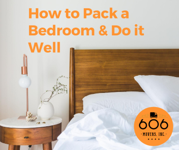 How to pack a bedroom and do it well - 606 Movers, Inc.